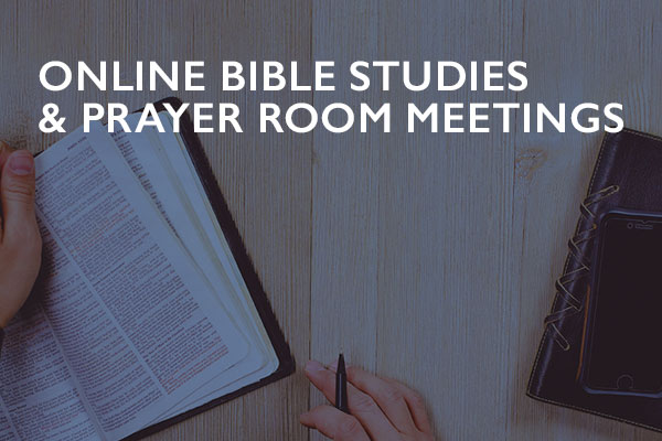 Online Bible Studies and Prayer Rooms