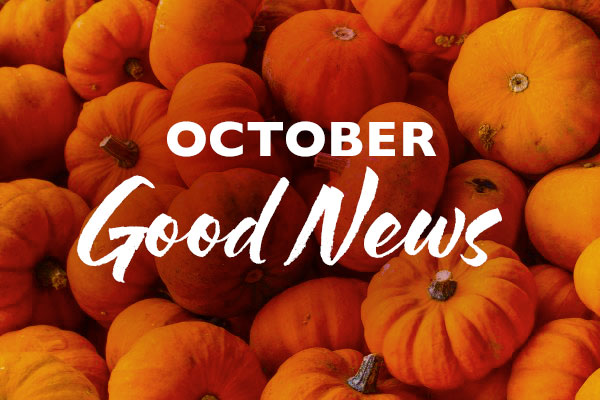 October Good News