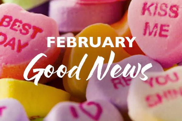 February Good News