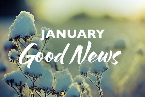 January Good News
