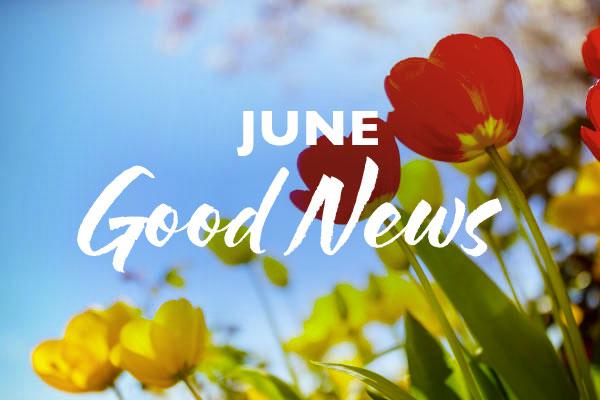 June Good News